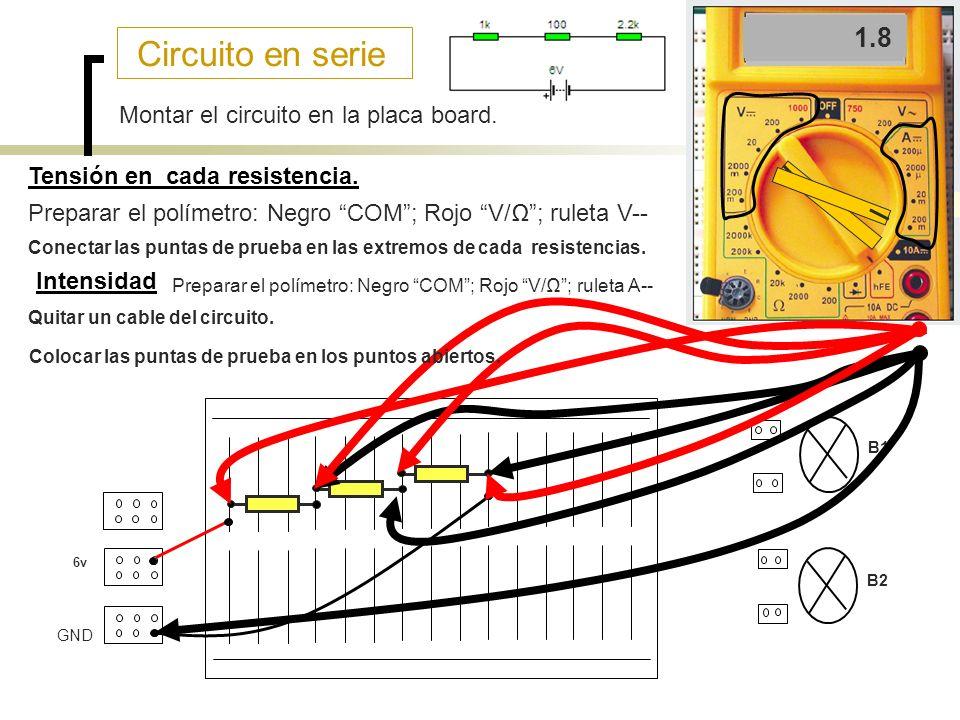 Circuito en paralelo 6v B1 B2 GND Montar el circuito en la placa board.