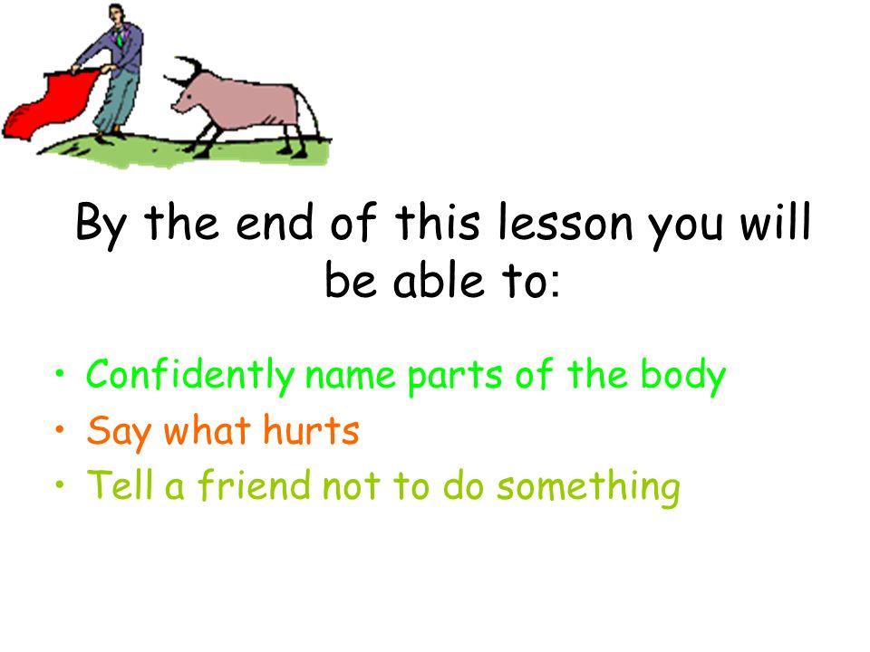 ¿Qué te duele? Me duele….