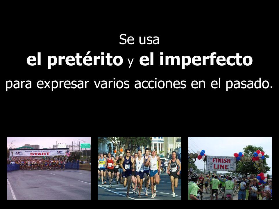 Se usa el pretérito y el imperfecto fkklk;l para expresar varios acciones en el pasado.