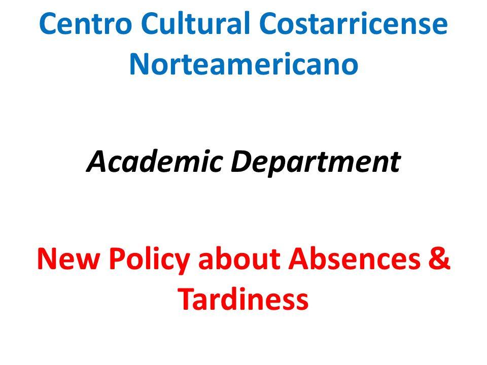 Objetivo Informar a l@s estudiantes sobre las políticas referentes a llegadas tardías y ausencias