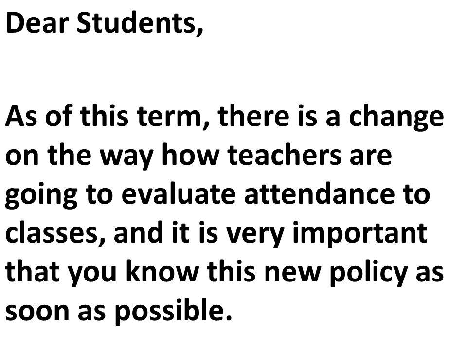 Recuerde que, definitivamente, no es una buena idea que usted pierda clases.