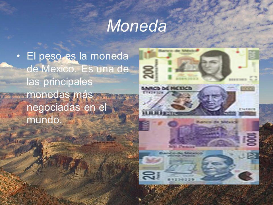 Moneda El peso es la moneda de Mexico. Es una de las principales monedas más negociadas en el mundo.