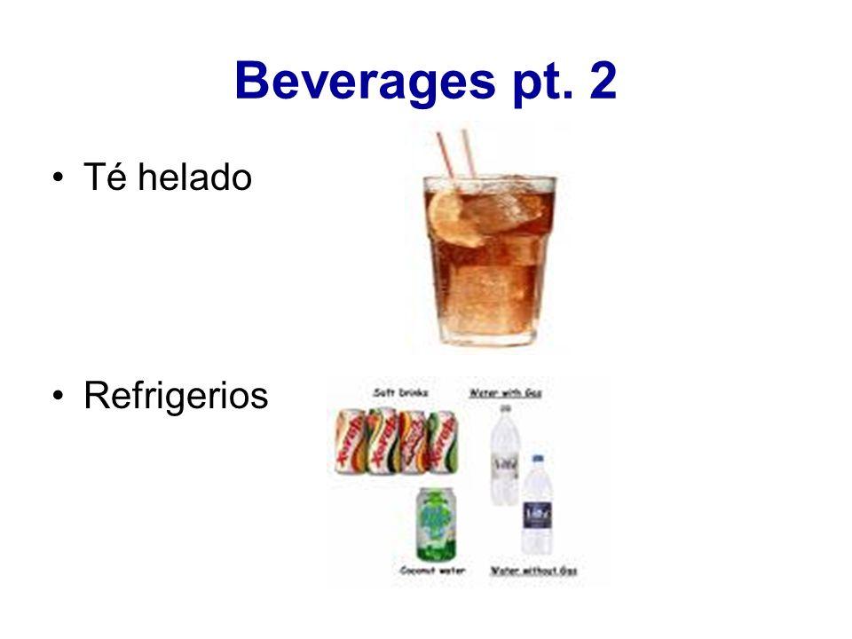 Beverages pt. 2 Té helado Refrigerios