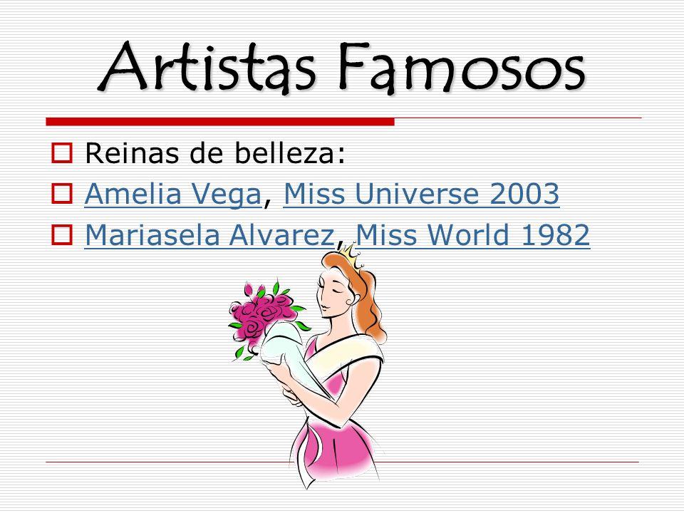 Artistas Famosos Reinas de belleza: Amelia Vega, Miss Universe 2003 Amelia VegaMiss Universe 2003 Mariasela Alvarez, Miss World 1982 Mariasela Alvarez