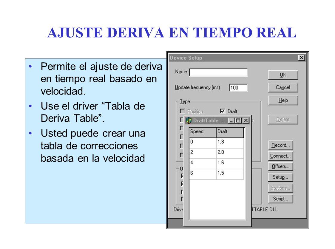 AJUSTE DERIVA EN TIEMPO REAL Permite el ajuste de deriva en tiempo real basado en velocidad.