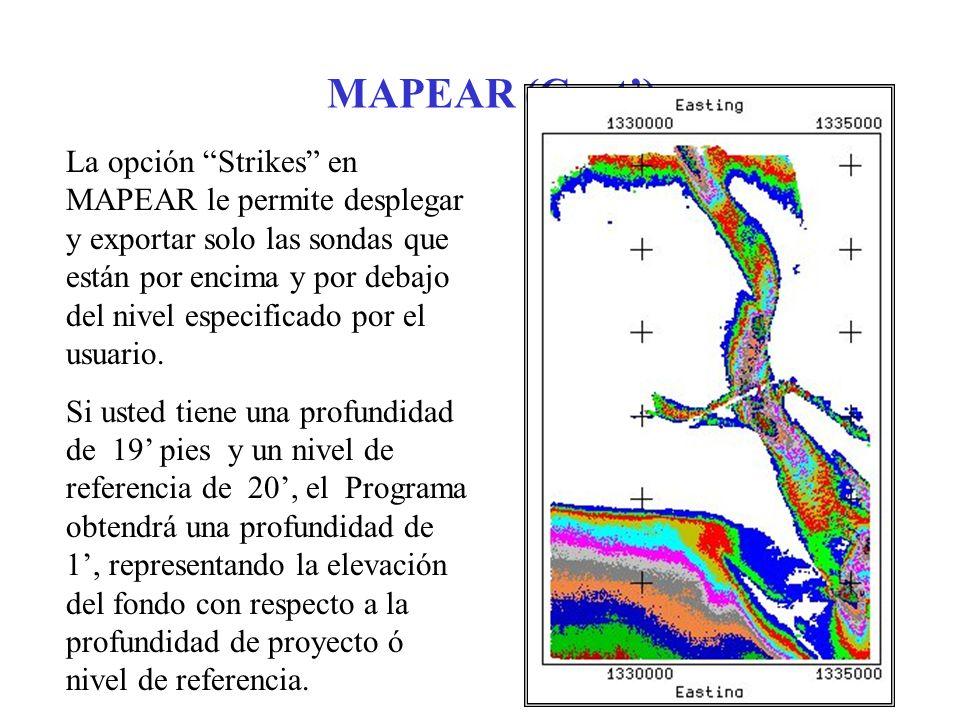 MAPEAR (Cont) La opción Strikes en MAPEAR le permite desplegar y exportar solo las sondas que están por encima y por debajo del nivel especificado por