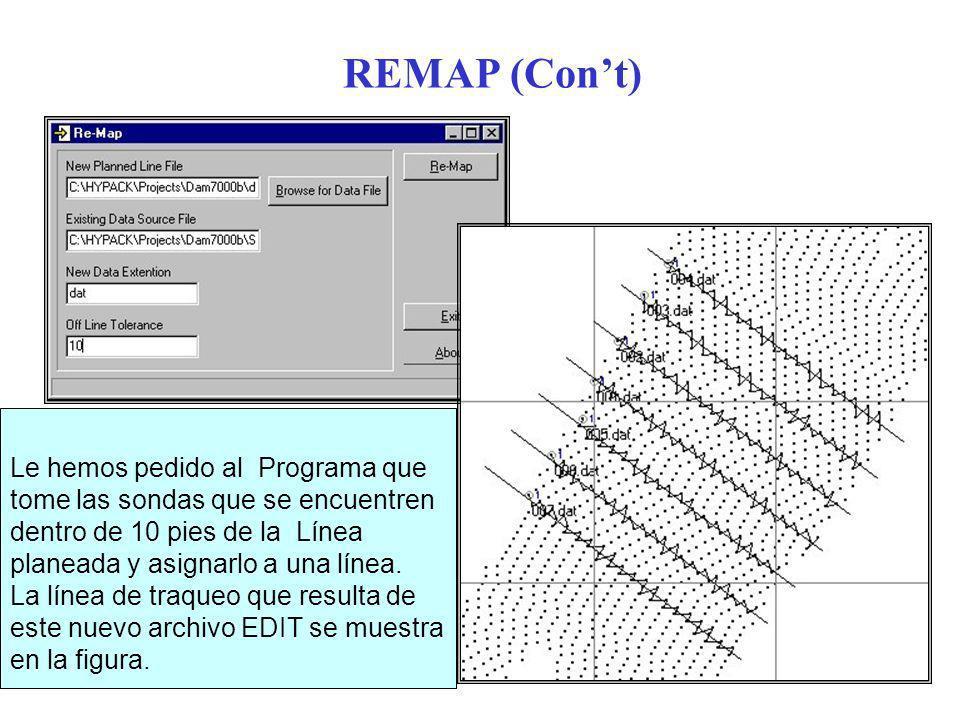 REMAP (Cont) Le hemos pedido al Programa que tome las sondas que se encuentren dentro de 10 pies de la Línea planeada y asignarlo a una línea.