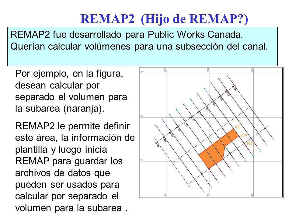 REMAP2 (Hijo de REMAP?) REMAP2 fue desarrollado para Public Works Canada.