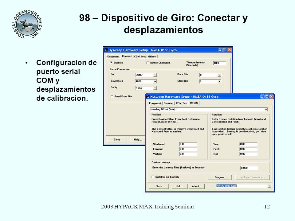 2003 HYPACK MAX Training Seminar13 98 – Añadir Dispositivo MRU Seleccionar librería TSS DMS.