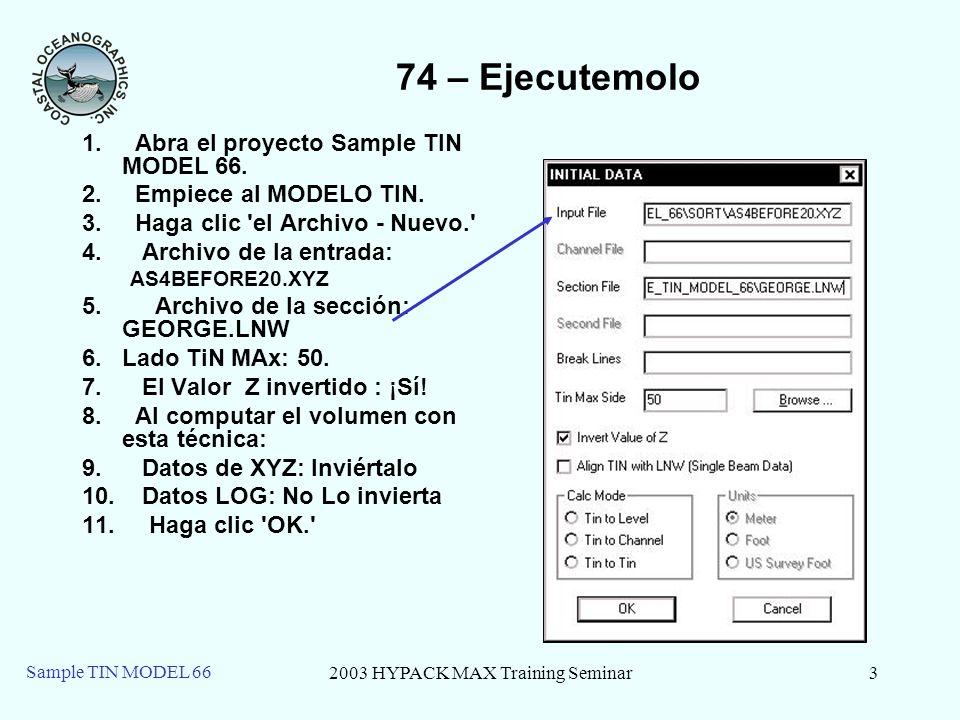 2003 HYPACK MAX Training Seminar3 Sample TIN MODEL 66 74 – Ejecutemolo 1.