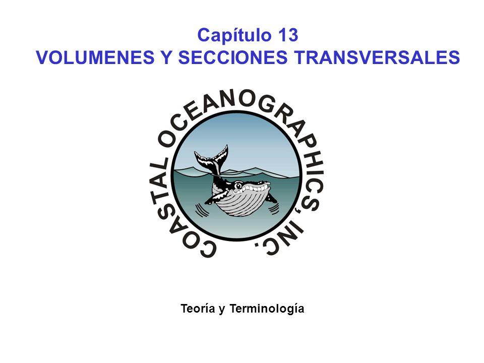 XI.C.SECCIONES TRANSVERSALES Y VOLUMENES Usado para desplegar perfiles y calcular volumenes.