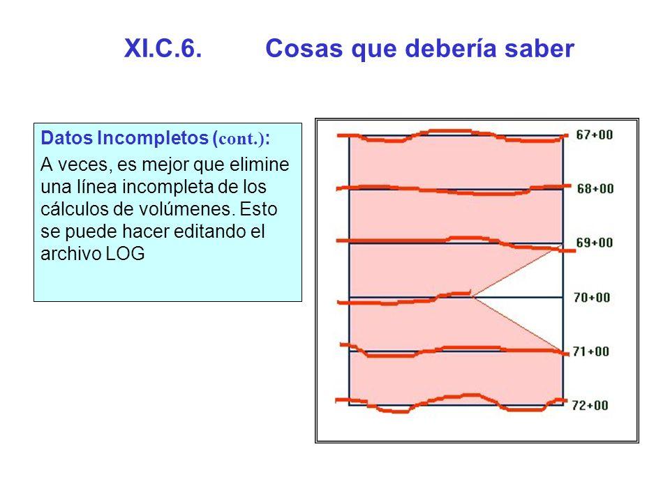 Cosas que debería saber (cont.) Sobreposición de Líneas de Levantamiento : Los programas de SECCIONES TRANSVERSALES Y VOLUMENES no están diseñados para soportar líneas de levantamiento intersectantes.