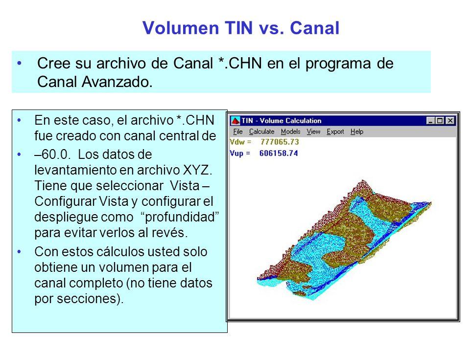 Volúmenes TIN vs.TIN Es usado para calcular diferencias entre dos grupos de datos.