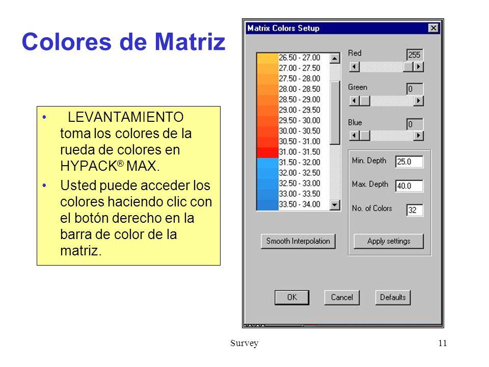 Survey11 Colores de Matriz LEVANTAMIENTO toma los colores de la rueda de colores en HYPACK ® MAX.