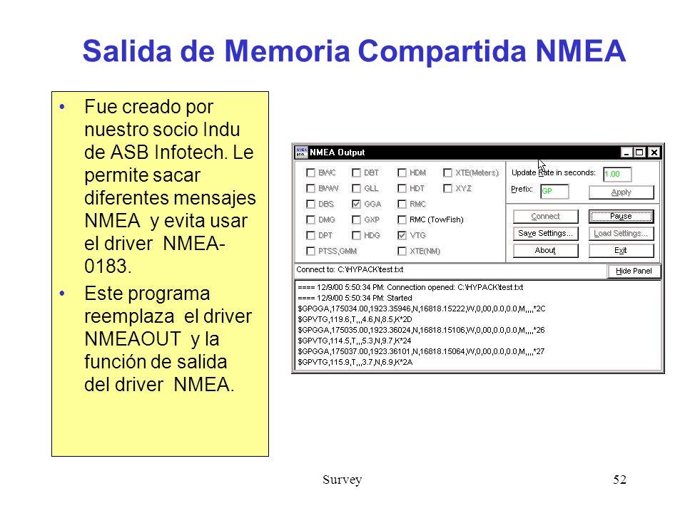 Survey52 Salida de Memoria Compartida NMEA Fue creado por nuestro socio Indu de ASB Infotech.