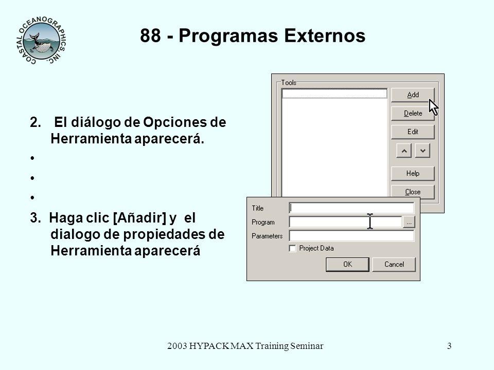 2003 HYPACK MAX Training Seminar3 88 - Programas Externos 2.