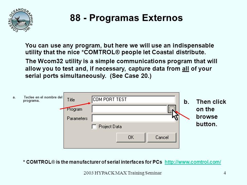 2003 HYPACK MAX Training Seminar4 88 - Programas Externos a.