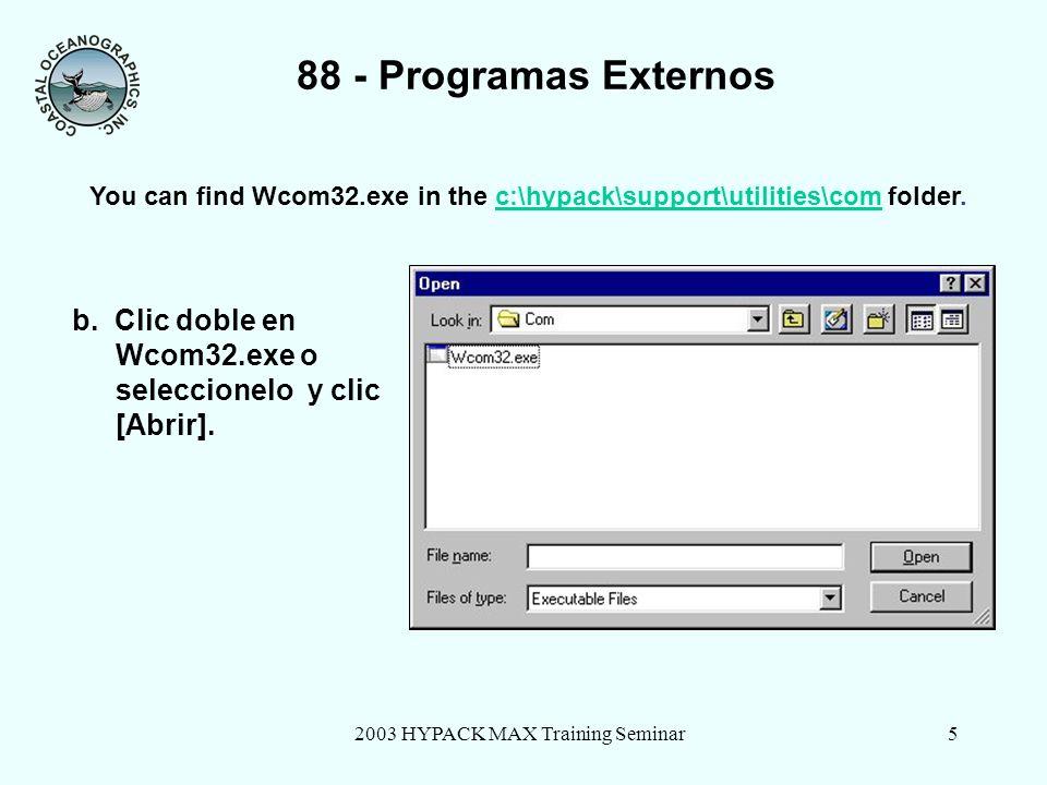 2003 HYPACK MAX Training Seminar5 88 - Programas Externos b.
