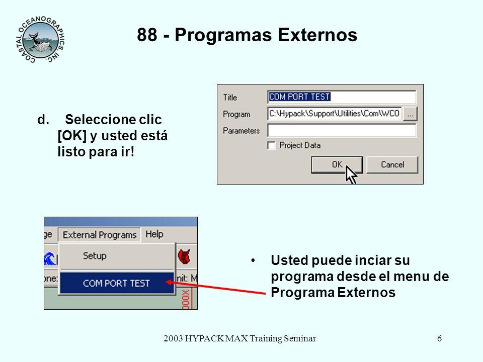 2003 HYPACK MAX Training Seminar6 88 - Programas Externos d.