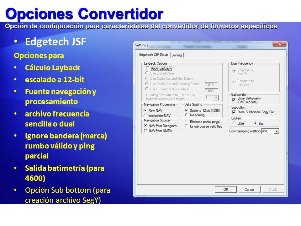 Opciones Convertidor Imagenex 83p Imagenex 83p Selección para sacar datos de movimiento, el Convertidor almacena datos de intensidad si están presentes en el registro RMB OdomReson XTF Selección de navegación desde Towfish o Buque.