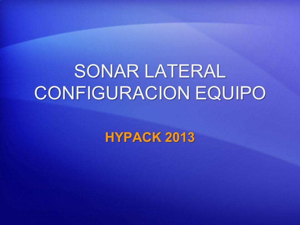 SONAR LATERAL CONFIGURACION EQUIPO HYPACK 2013
