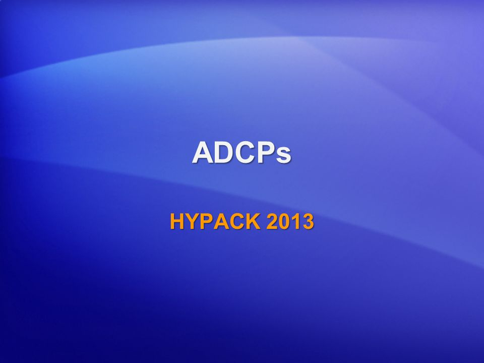 ADCPs HYPACK 2013