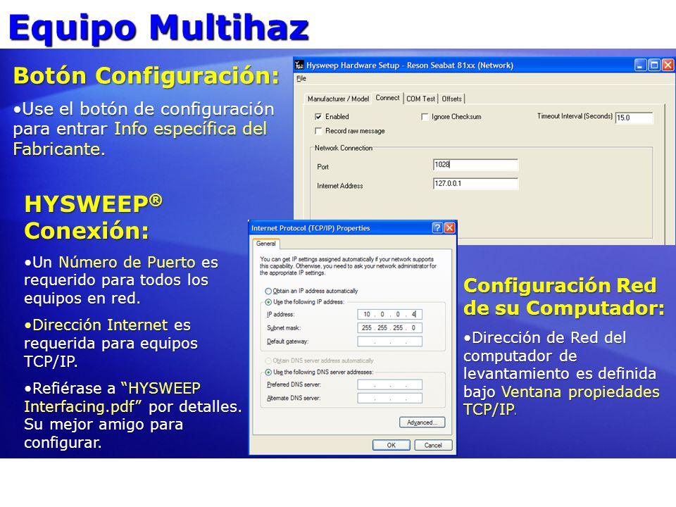 Equipo Multihaz Botón Configuración: Use el botón de configuración para entrar Info específica del Fabricante.Use el botón de configuración para entra