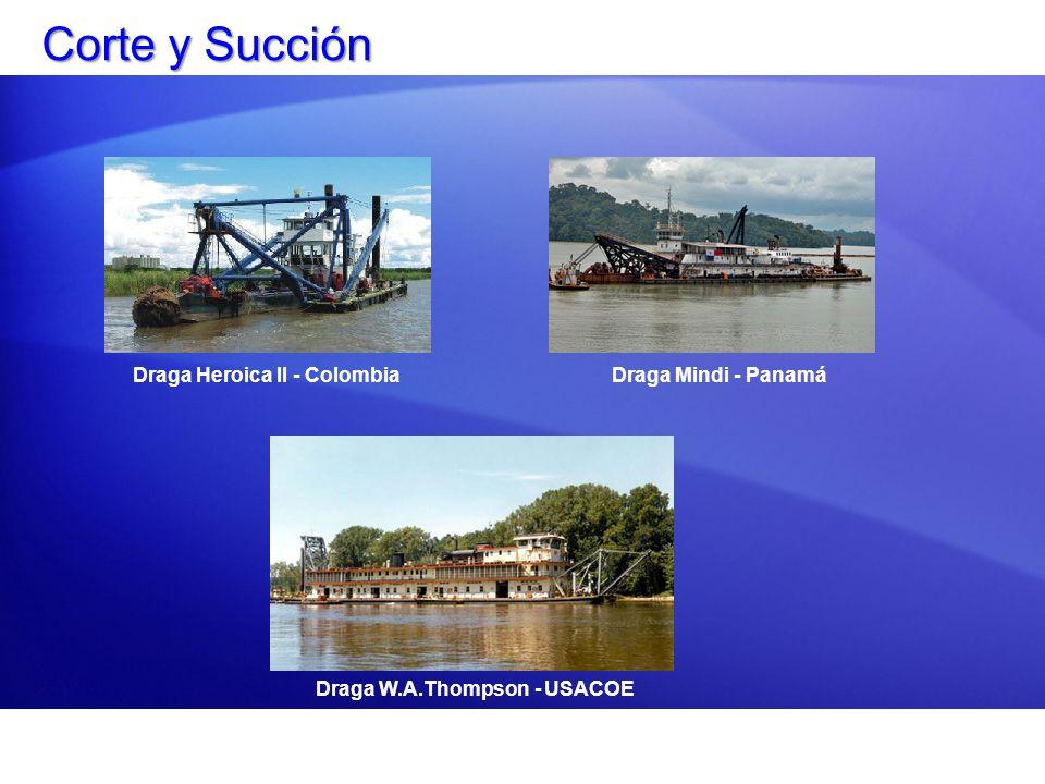Corte y Succión Draga Heroica II - ColombiaDraga Mindi - Panamá Draga W.A.Thompson - USACOE