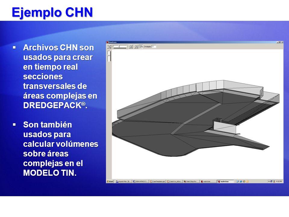 Ejemplo CHN Archivos CHN son usados para crear en tiempo real secciones transversales de áreas complejas en DREDGEPACK ®. Archivos CHN son usados para