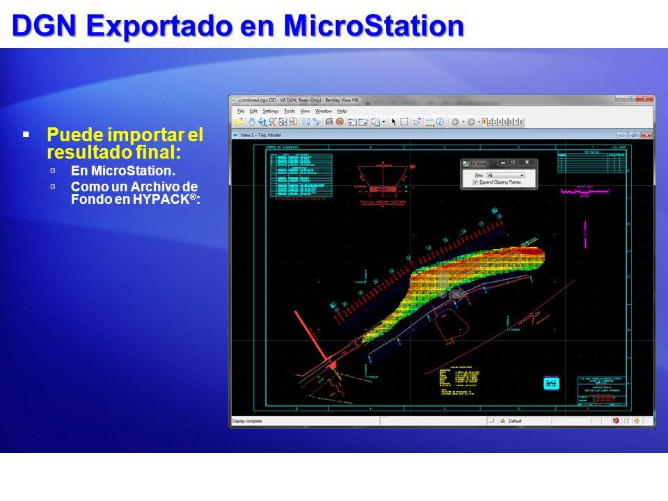 DGN Exportado en MicroStation Puede importar el resultado final: En MicroStation. Como un Archivo de Fondo en HYPACK ® :
