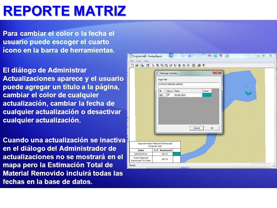 Para cambiar el color o la fecha el usuario puede escoger el cuarto ícono en la barra de herramientas. El diálogo de Administrar Actualizaciones apare