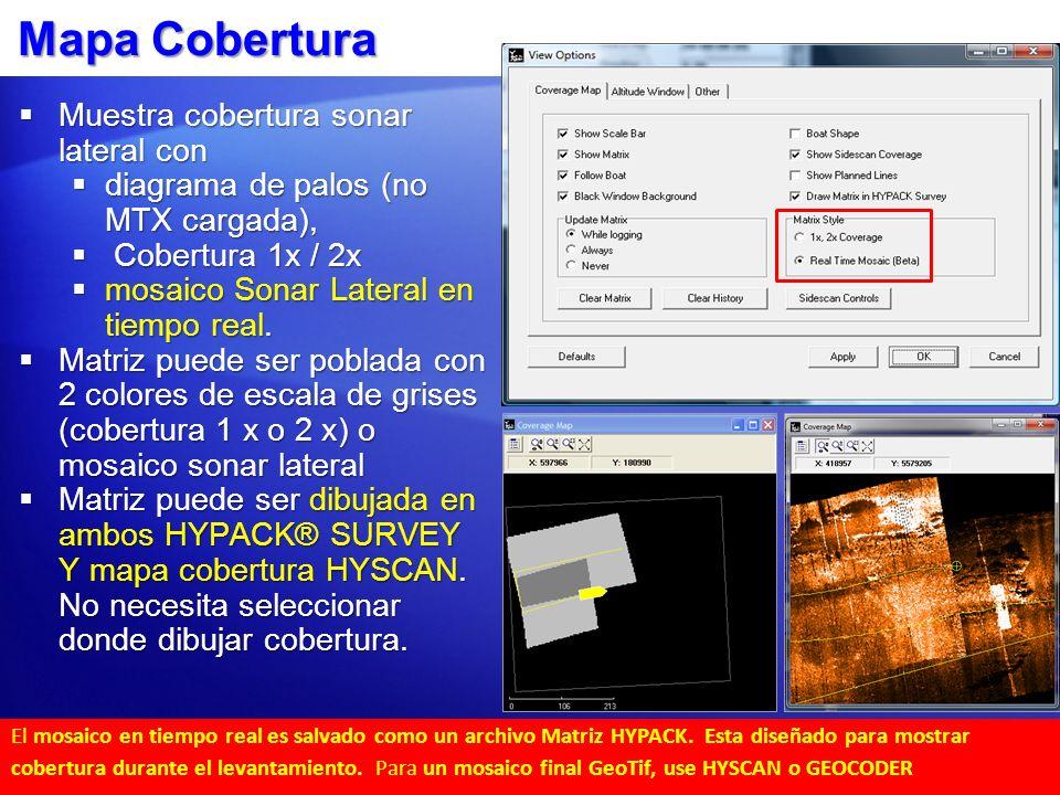 Mapa Cobertura Muestra cobertura sonar lateral con Muestra cobertura sonar lateral con diagrama de palos (no MTX cargada), diagrama de palos (no MTX c