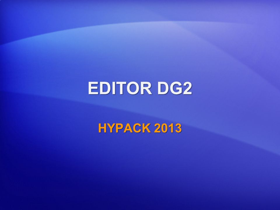 EDITOR DG2 HYPACK 2013