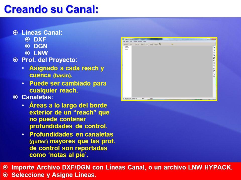 Creando su Canal: Importe Archivo DXF/DGN con Líneas Canal, o un archivo LNW HYPACK.