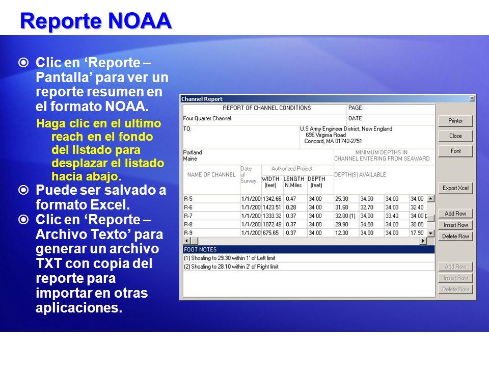 Reporte NOAA Clic en Reporte – Pantalla para ver un reporte resumen en el formato NOAA.