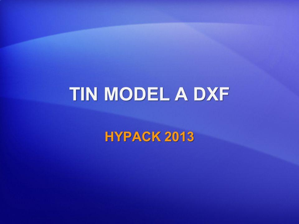 TIN MODEL A DXF HYPACK 2013
