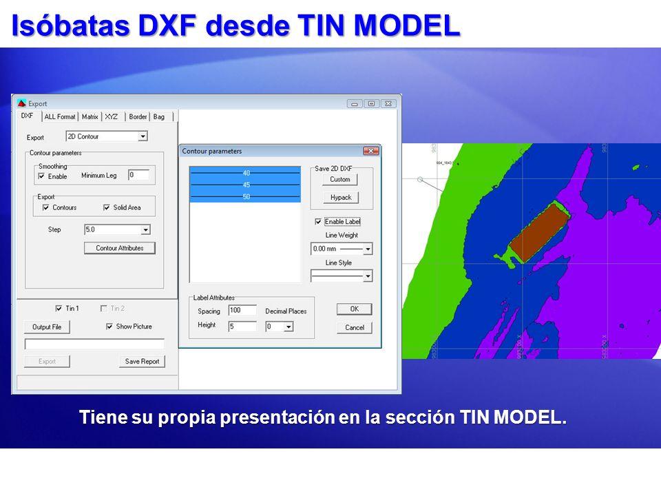 Isóbatas DXF desde TIN MODEL Tiene su propia presentación en la sección TIN MODEL.