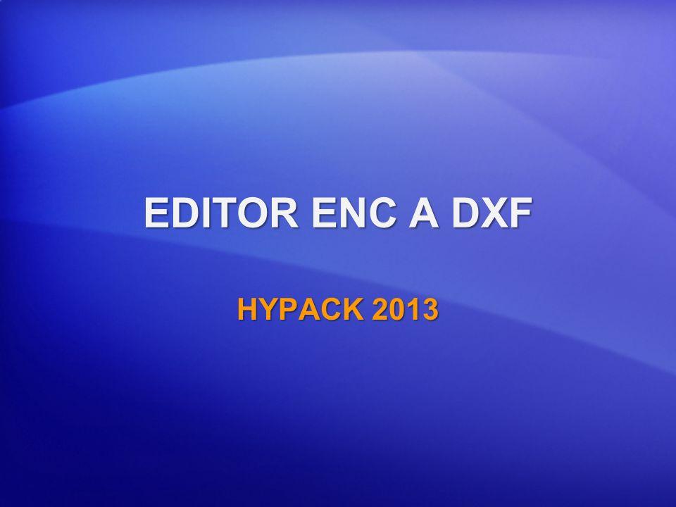 EDITOR ENC EXPORTAR A DXF Convierte datos cartas S-57 a DXF