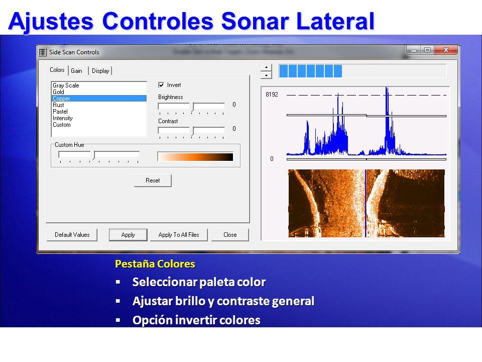 Ajustes Controles Sonar Lateral Pestaña Colores Seleccionar paleta color Seleccionar paleta color Ajustar brillo y contraste general Ajustar brillo y