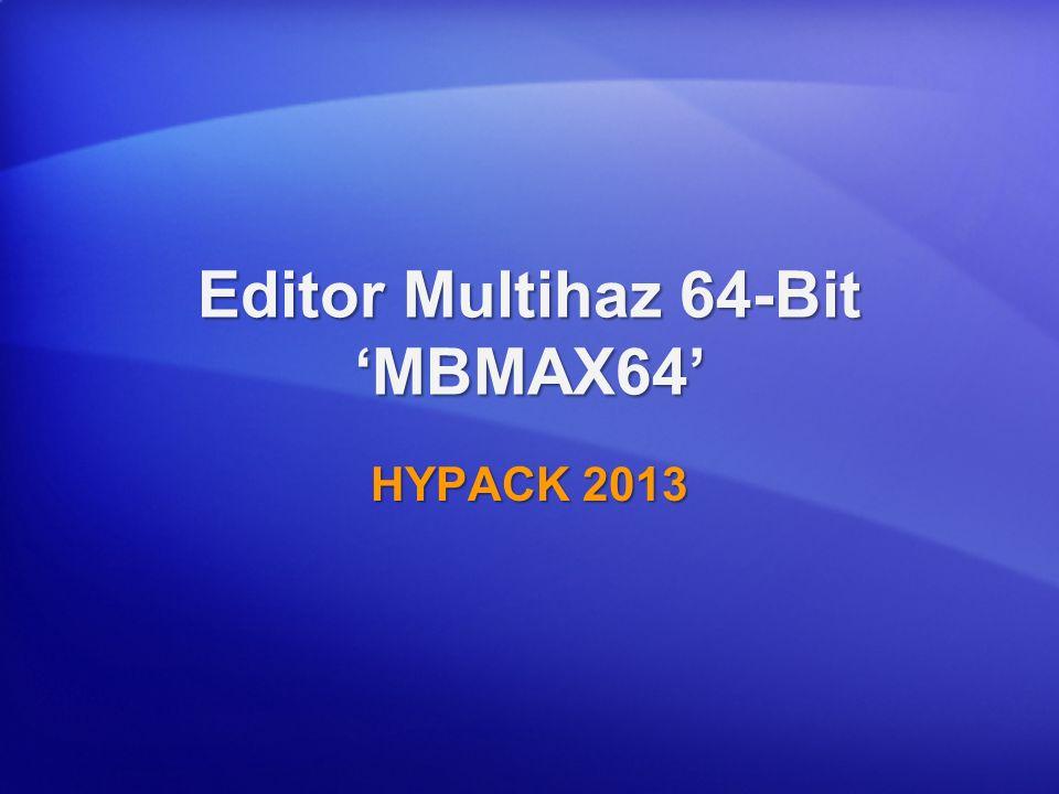Editor Multihaz 64-Bit MBMAX64 HYPACK 2013