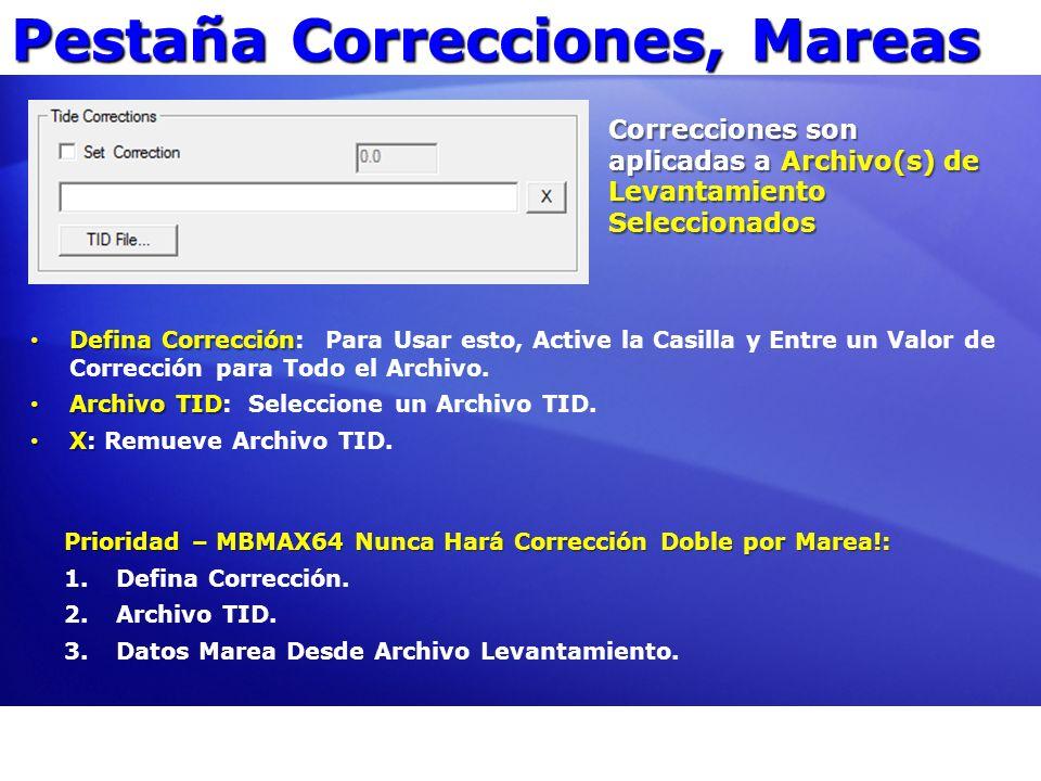 Pestaña Correcciones, Mareas Defina Corrección Defina Corrección: Para Usar esto, Active la Casilla y Entre un Valor de Corrección para Todo el Archiv