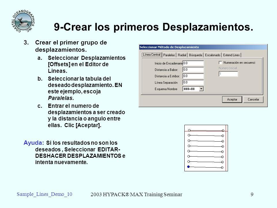 2003 HYPACK® MAX Training Seminar9 Sample_Lines_Demo_10 9-Crear los primeros Desplazamientos.