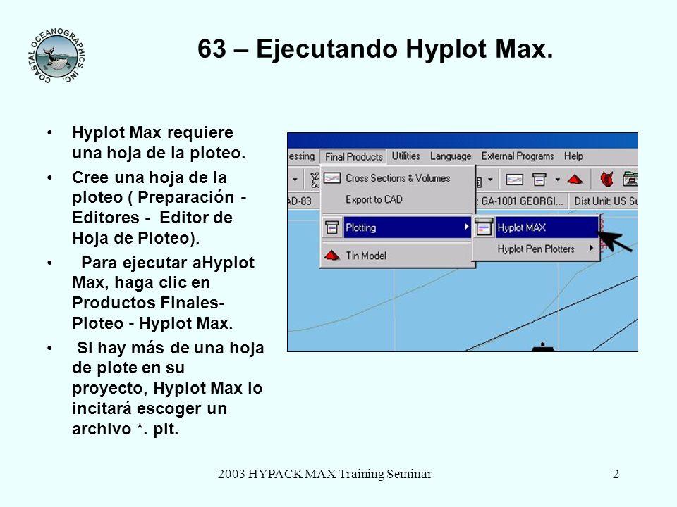 2003 HYPACK MAX Training Seminar13 63 – Panel de Control – Flecha de Norte