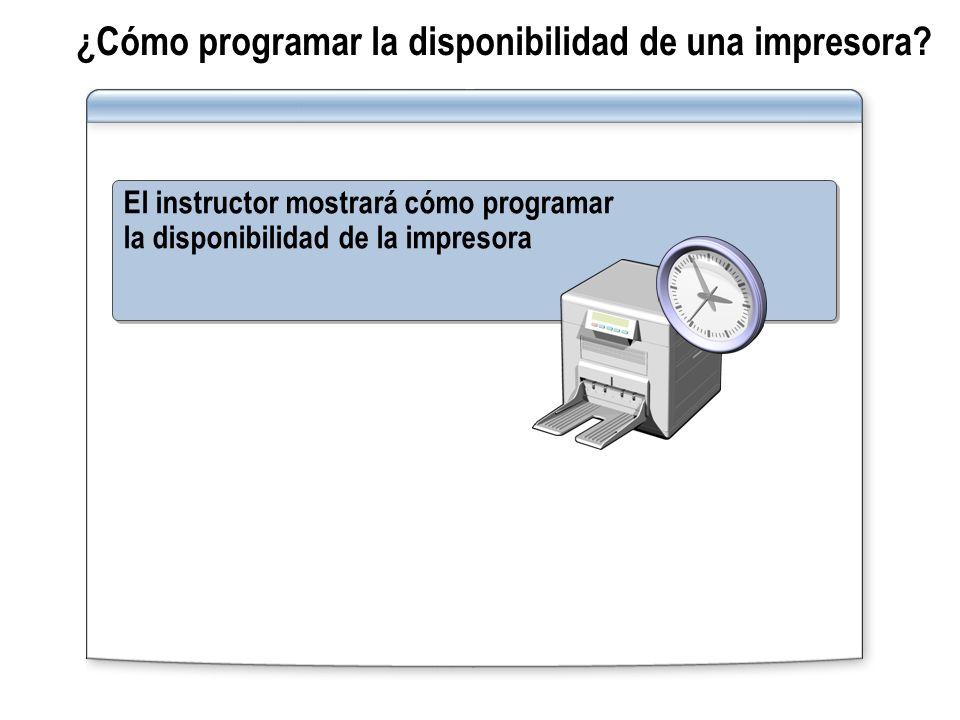 ¿Cómo programar la disponibilidad de una impresora? El instructor mostrará cómo programar la disponibilidad de la impresora