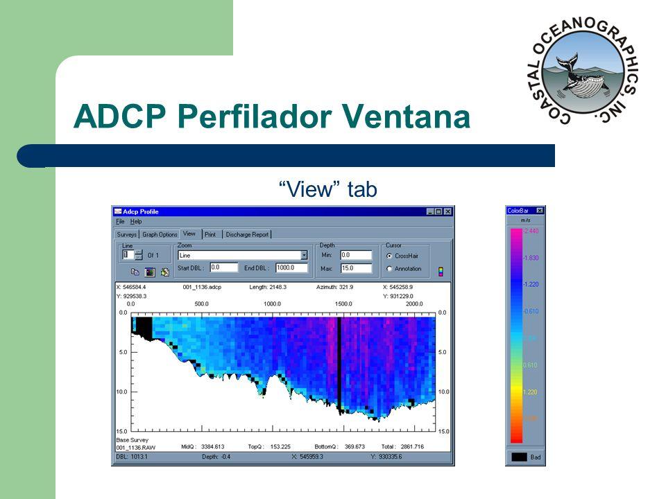 ADCP Perfilador Ventana View tab