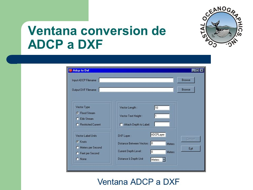 Ventana conversion de ADCP a DXF Ventana ADCP a DXF