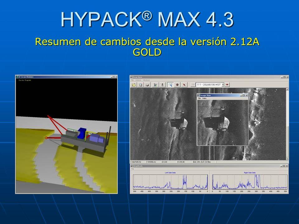 HYPACK ® MAX 4.3 Resumen de cambios desde la versión 2.12A GOLD