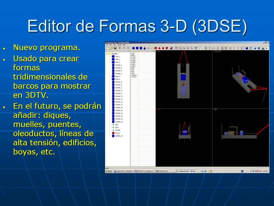 Editor de Formas 3-D (3DSE) Nuevo programa. Nuevo programa. Usado para crear formas tridimensionales de barcos para mostrar en 3DTV. Usado para crear
