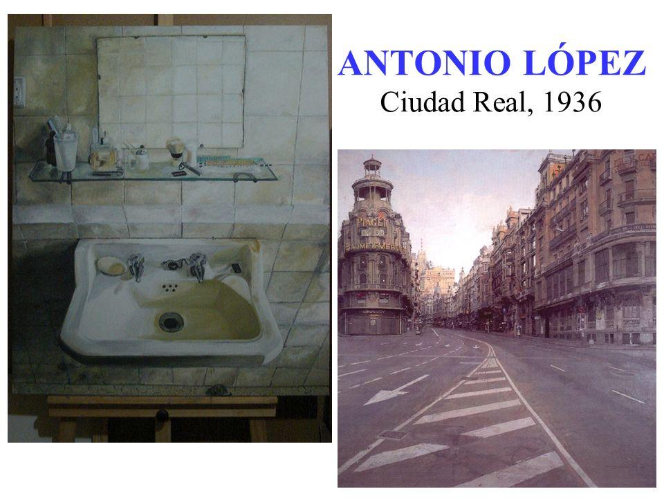 ANTONIO LÓPEZ Ciudad Real, 1936