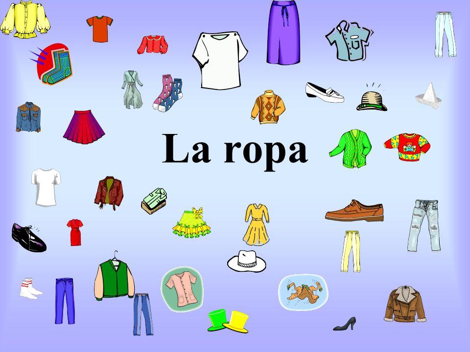 La ropa
